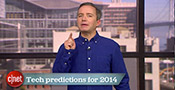 CNET's 2014 tech predictions